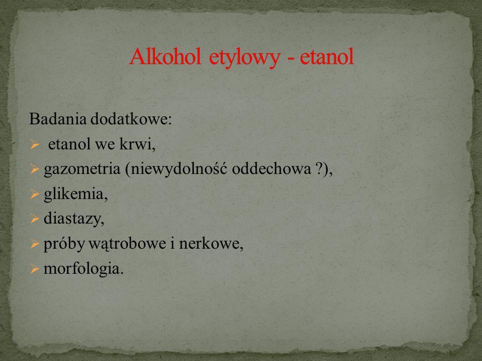 Alkohol etylowy - etanol