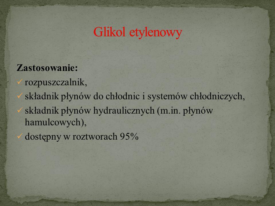 Glikol etylenowy Zastosowanie: rozpuszczalnik,