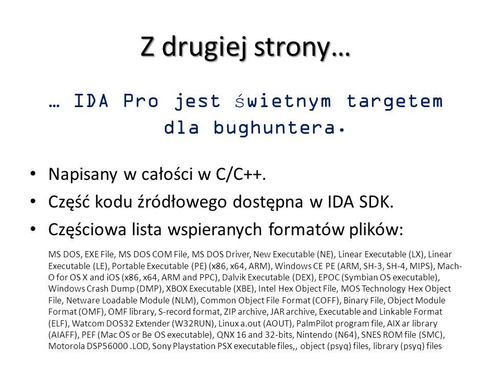 … IDA Pro jest świetnym targetem dla bughuntera.