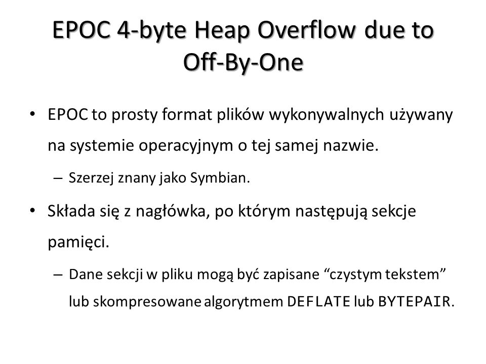 EPOC 4-byte Heap Overflow due to Off-By-One