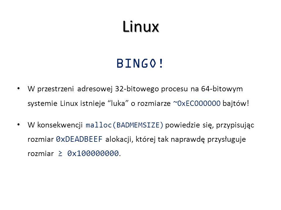 Linux BINGO! W przestrzeni adresowej 32-bitowego procesu na 64-bitowym systemie Linux istnieje luka o rozmiarze ~0xEC000000 bajtów!
