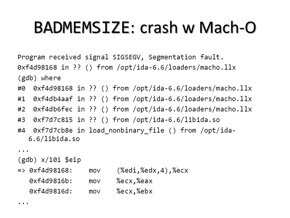 BADMEMSIZE: crash w Mach-O