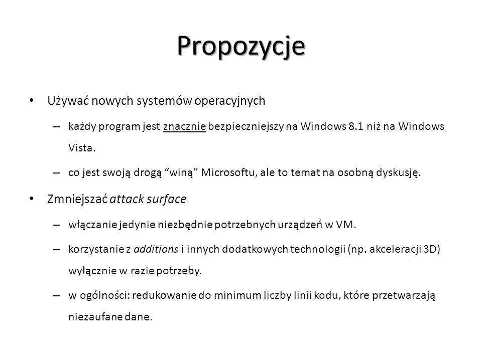Propozycje Używać nowych systemów operacyjnych