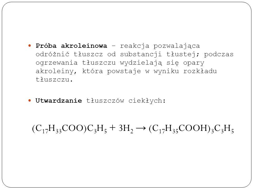 (C17H33COO)C3H5 + 3H2 → (C17H35COOH)3C3H5