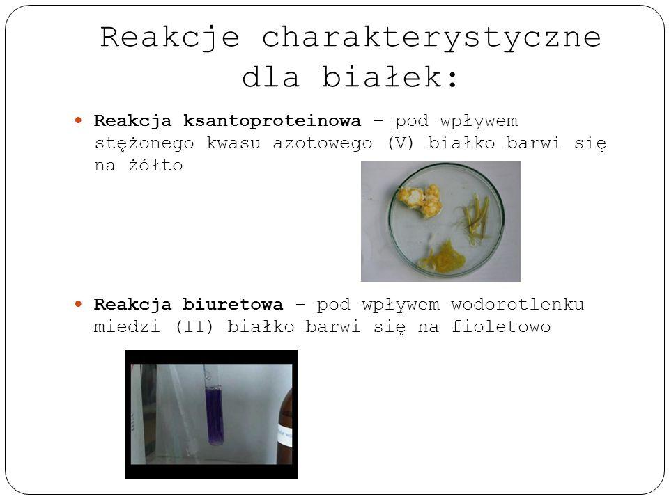 Reakcje charakterystyczne dla białek: