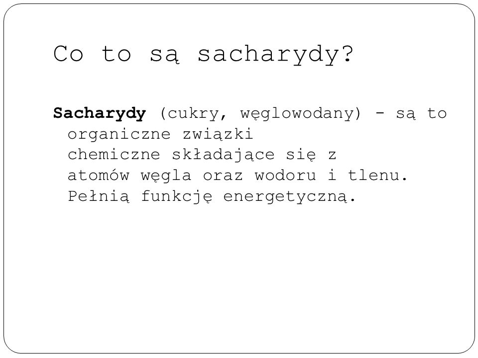 Co to są sacharydy