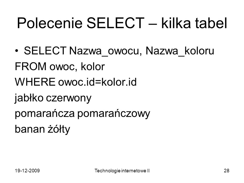 Polecenie SELECT – kilka tabel