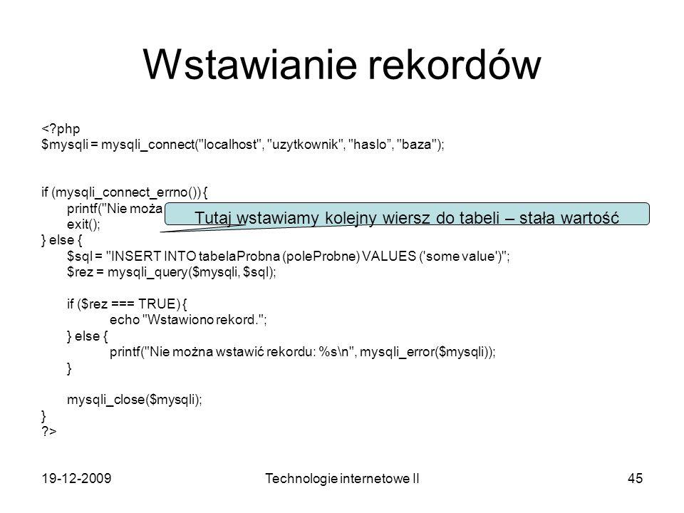 Wstawianie rekordów < php. $mysqli = mysqli_connect( localhost , uzytkownik , haslo , baza ); if (mysqli_connect_errno()) {