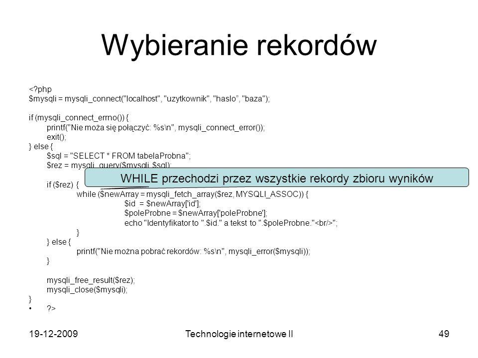 Wybieranie rekordów < php. $mysqli = mysqli_connect( localhost , uzytkownik , haslo , baza ); if (mysqli_connect_errno()) {