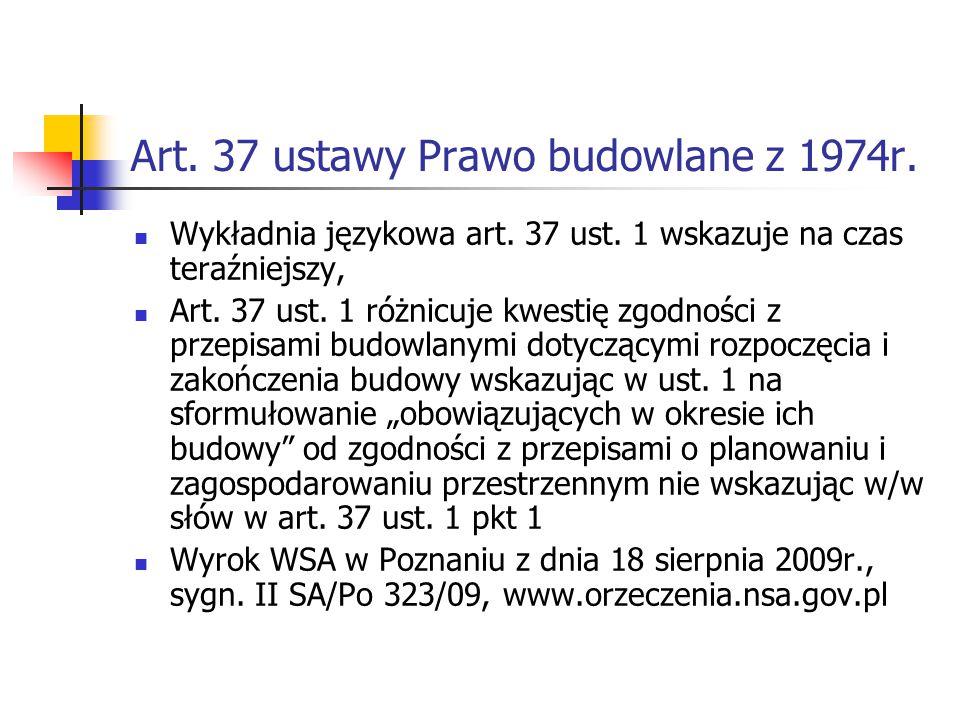 Art. 37 ustawy Prawo budowlane z 1974r.