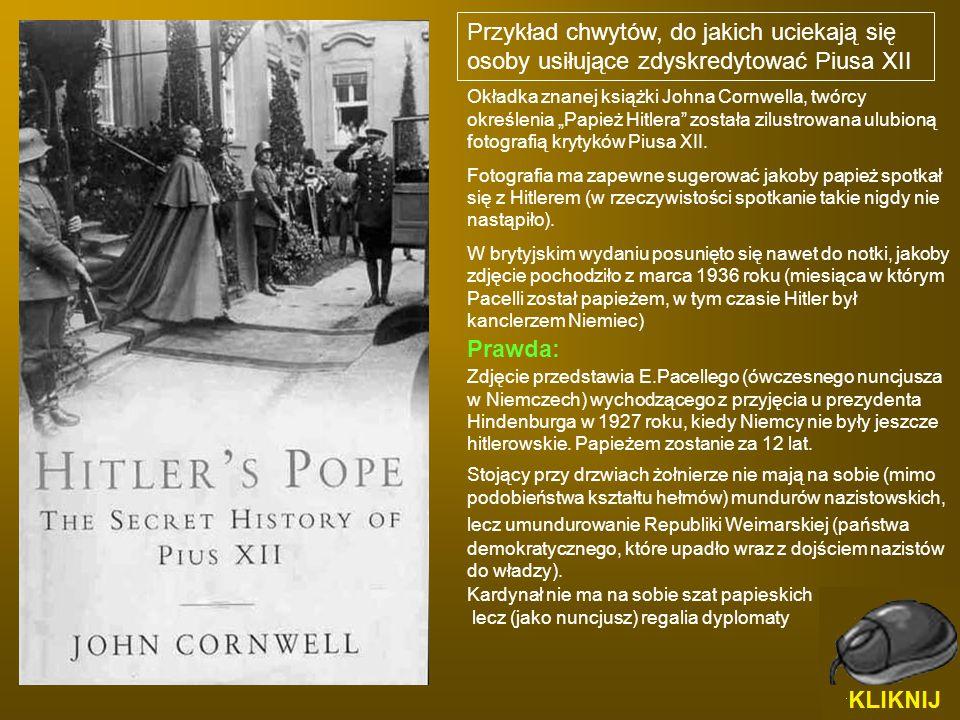Przykład chwytów, do jakich uciekają się osoby usiłujące zdyskredytować Piusa XII