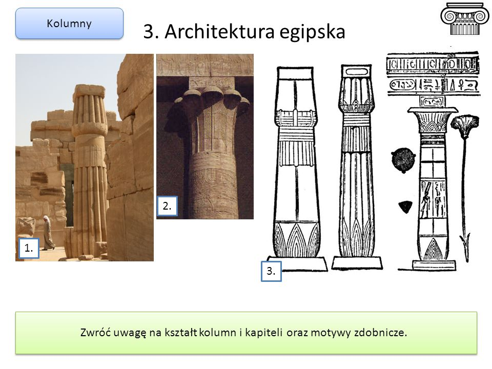 Zwróć uwagę na kształt kolumn i kapiteli oraz motywy zdobnicze.