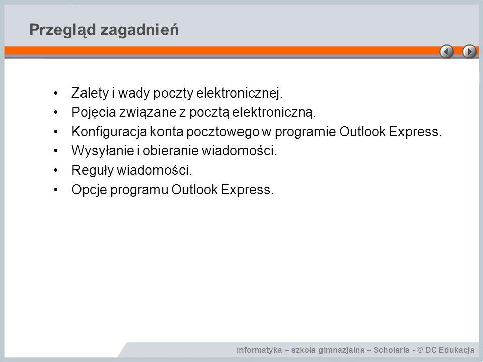 Przegląd zagadnień Zalety i wady poczty elektronicznej.