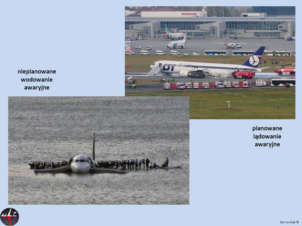 nieplanowane wodowanie awaryjne planowane lądowanie awaryjne