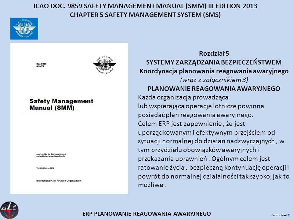 ICAO DOC. 9859 SAFETY MANAGEMENT MANUAL (SMM) III EDITION 2013