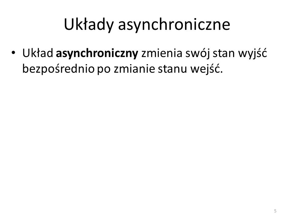 Układy asynchroniczne