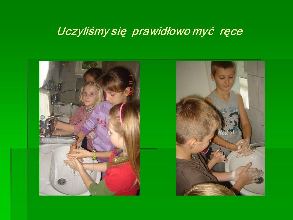 Uczyliśmy się prawidłowo myć ręce