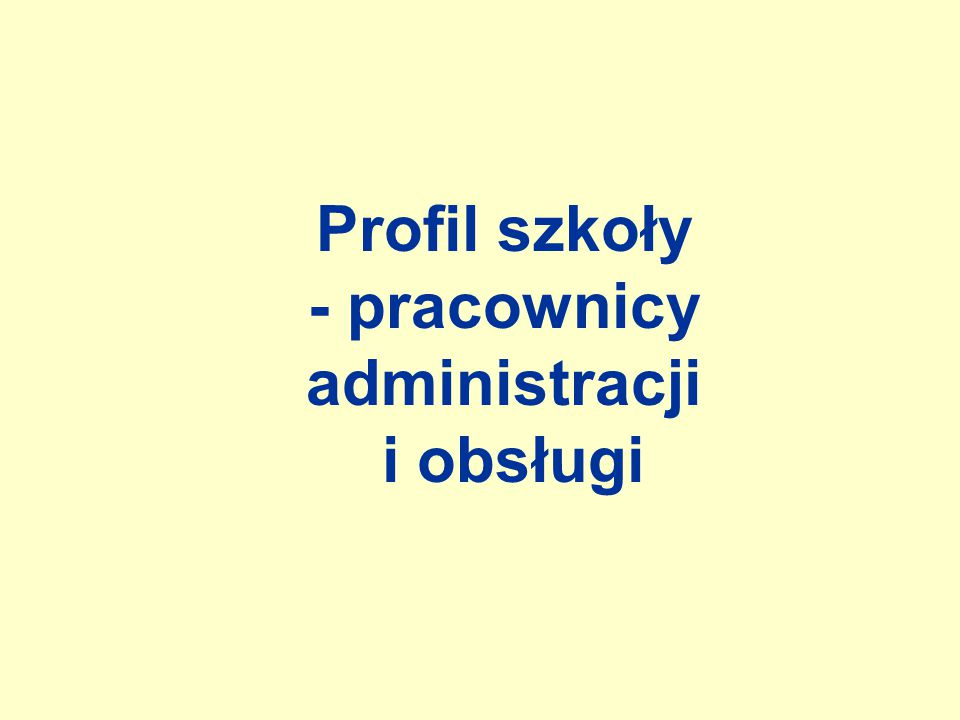 Profil szkoły - pracownicy administracji