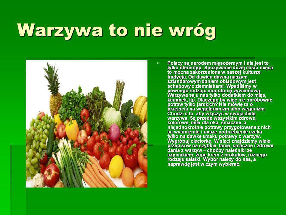 Warzywa to nie wróg