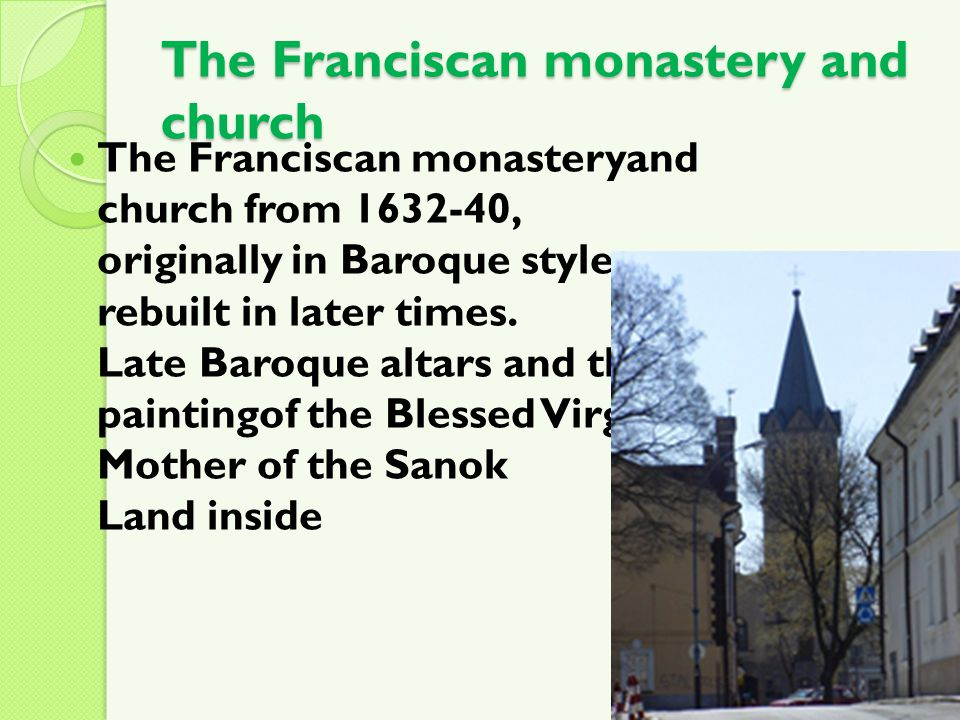 The Franciscan monastery and church