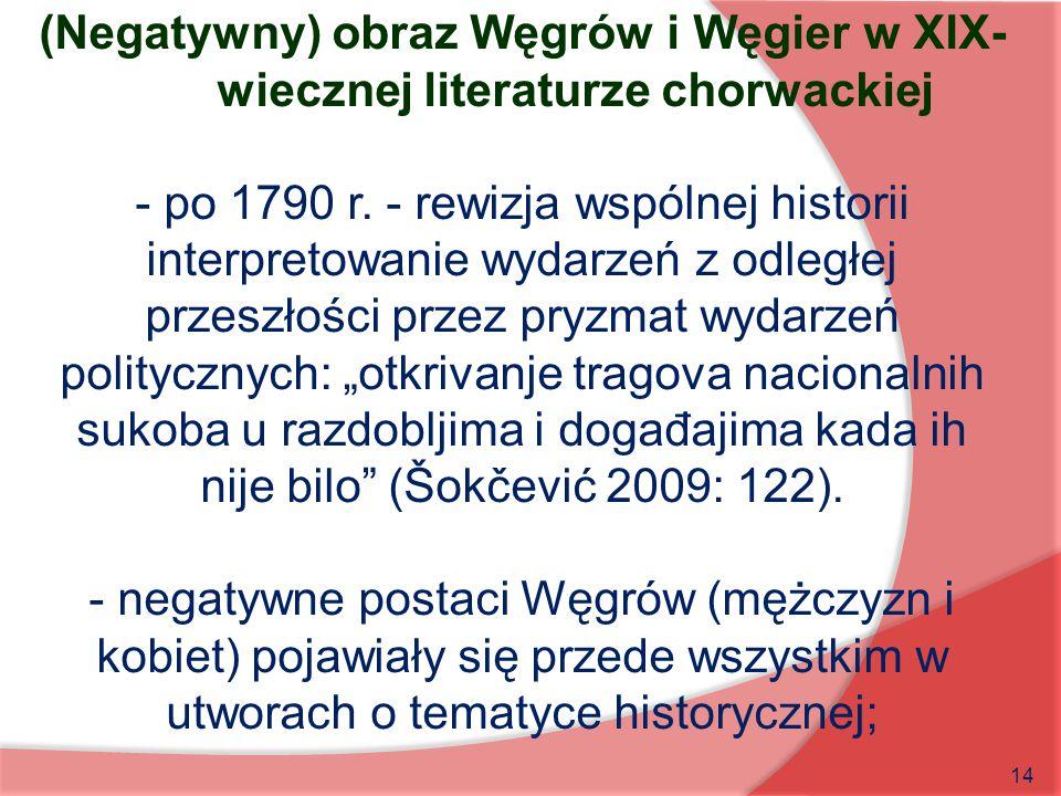 - po 1790 r. - rewizja wspólnej historii
