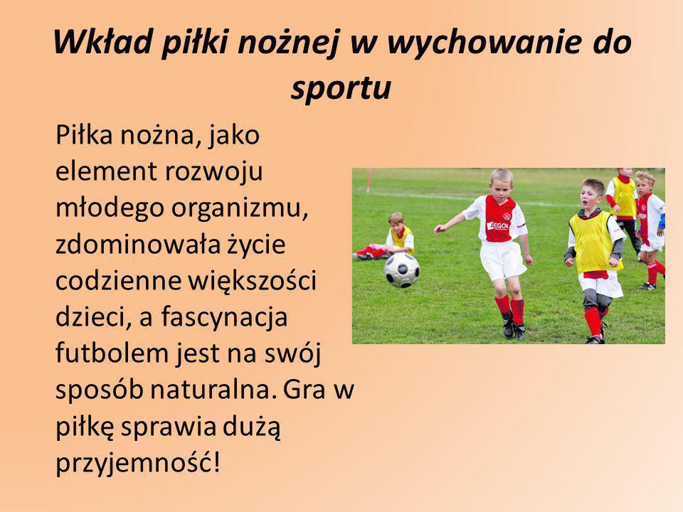 Wkład piłki nożnej w wychowanie do sportu