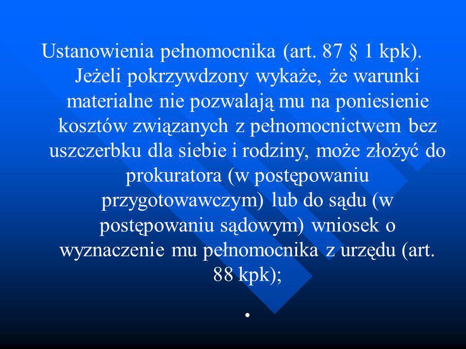 Ustanowienia pełnomocnika (art. 87 § 1 kpk)