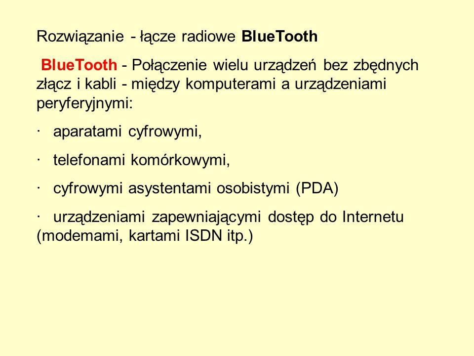 Rozwiązanie - łącze radiowe BlueTooth