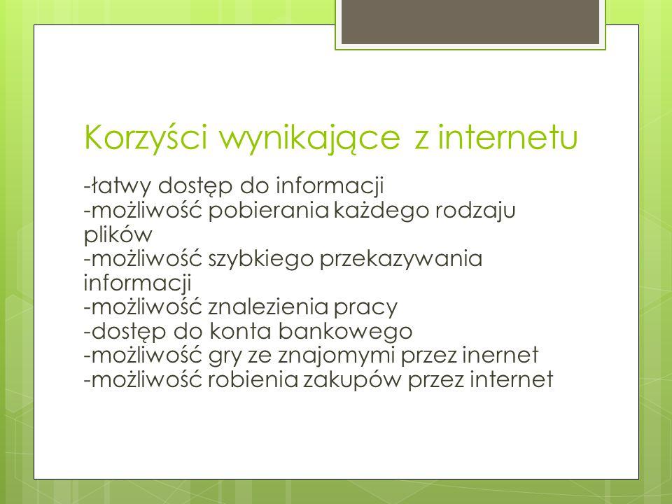 Korzyści wynikające z internetu