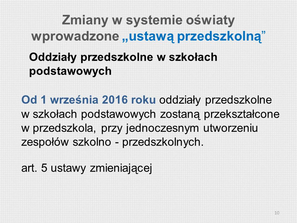 """Zmiany w systemie oświaty wprowadzone """"ustawą przedszkolną"""