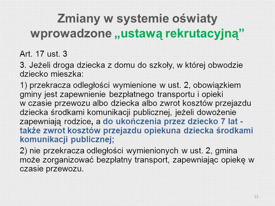 """Zmiany w systemie oświaty wprowadzone """"ustawą rekrutacyjną"""