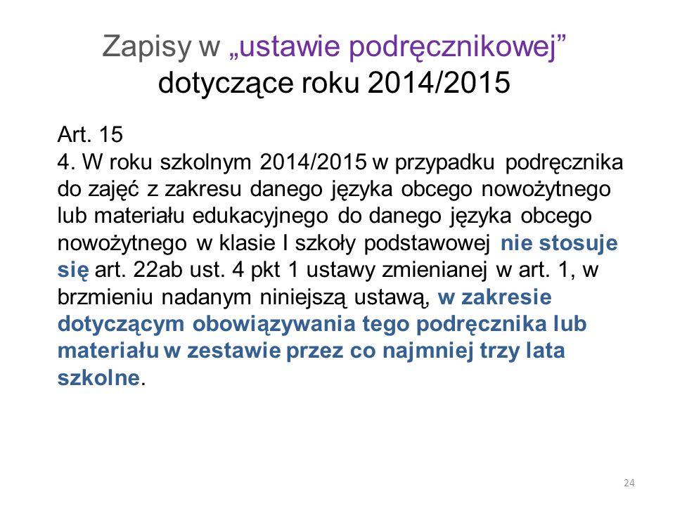 """Zapisy w """"ustawie podręcznikowej dotyczące roku 2014/2015"""