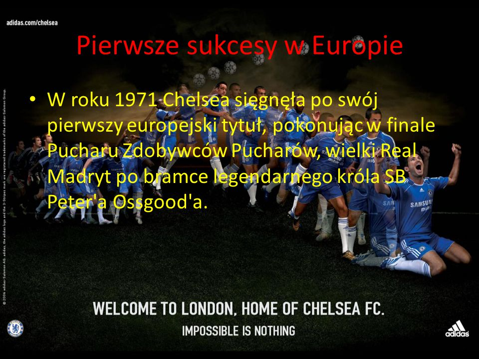 Pierwsze sukcesy w Europie
