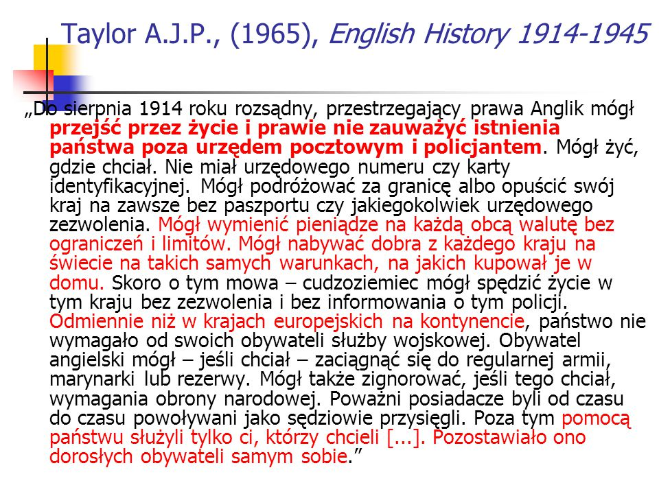 Taylor A.J.P., (1965), English History 1914-1945