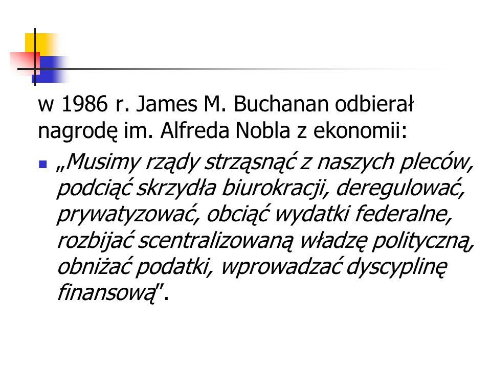 w 1986 r. James M. Buchanan odbierał nagrodę im
