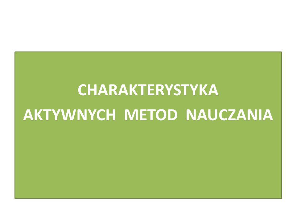AKTYWNYCH METOD NAUCZANIA