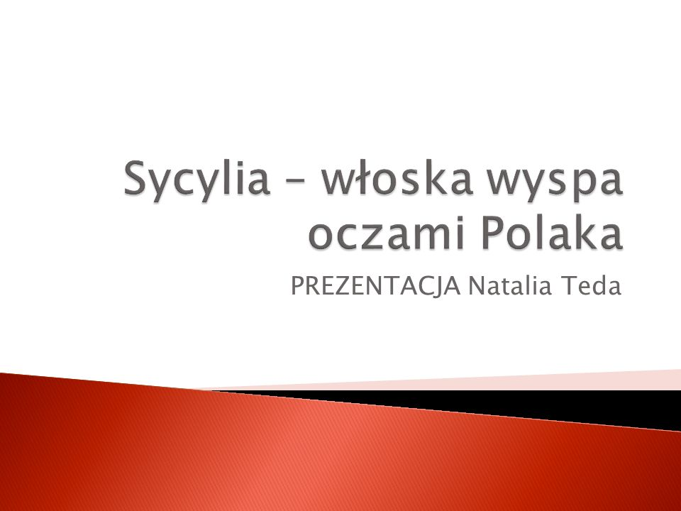 Sycylia – włoska wyspa oczami Polaka