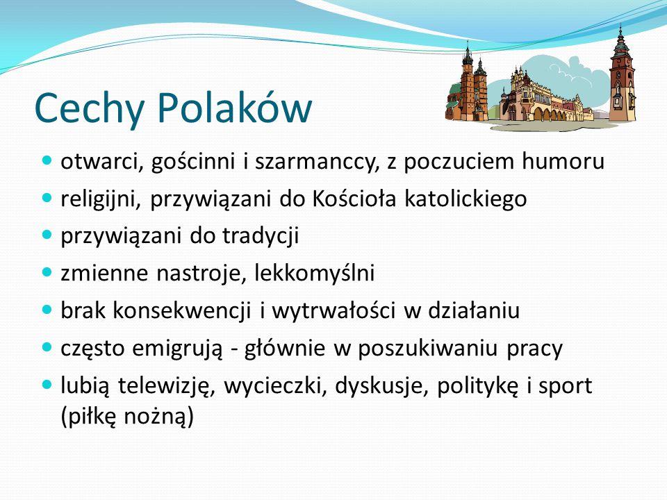 Cechy Polaków otwarci, gościnni i szarmanccy, z poczuciem humoru