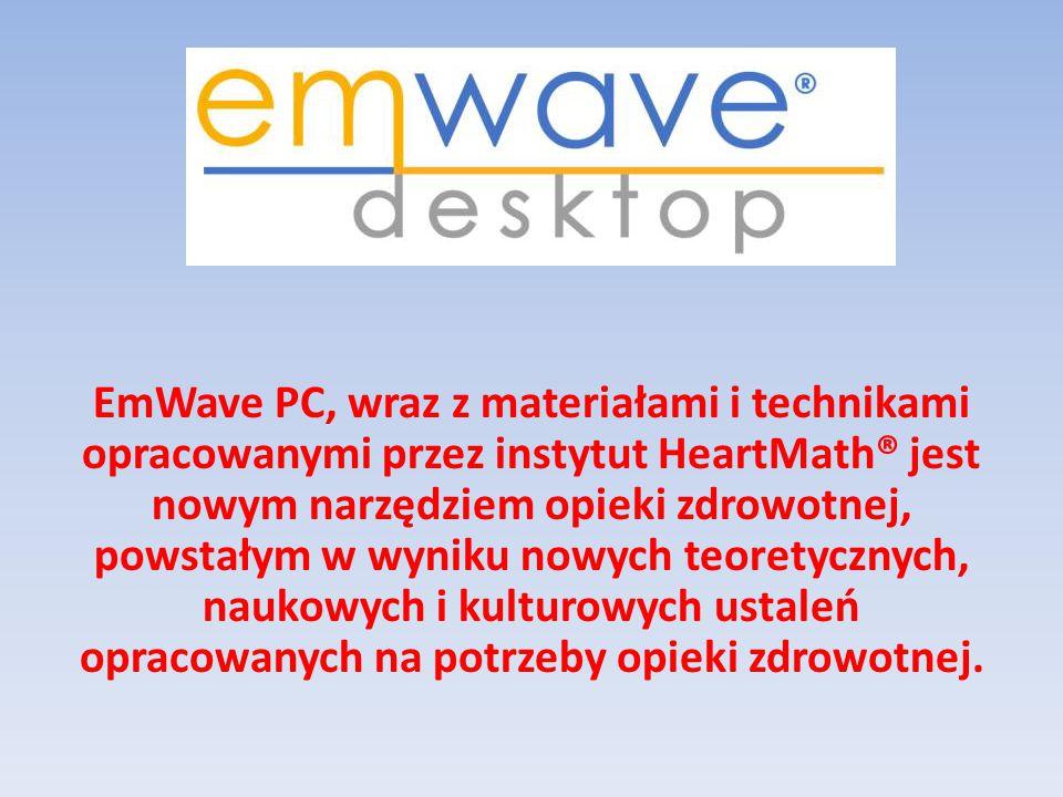 EmWave PC, wraz z materiałami i technikami opracowanymi przez instytut HeartMath® jest nowym narzędziem opieki zdrowotnej, powstałym w wyniku nowych teoretycznych, naukowych i kulturowych ustaleń opracowanych na potrzeby opieki zdrowotnej.