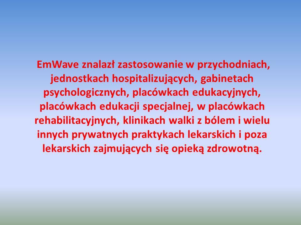 EmWave znalazł zastosowanie w przychodniach, jednostkach hospitalizujących, gabinetach psychologicznych, placówkach edukacyjnych, placówkach edukacji specjalnej, w placówkach rehabilitacyjnych, klinikach walki z bólem i wielu innych prywatnych praktykach lekarskich i poza lekarskich zajmujących się opieką zdrowotną.