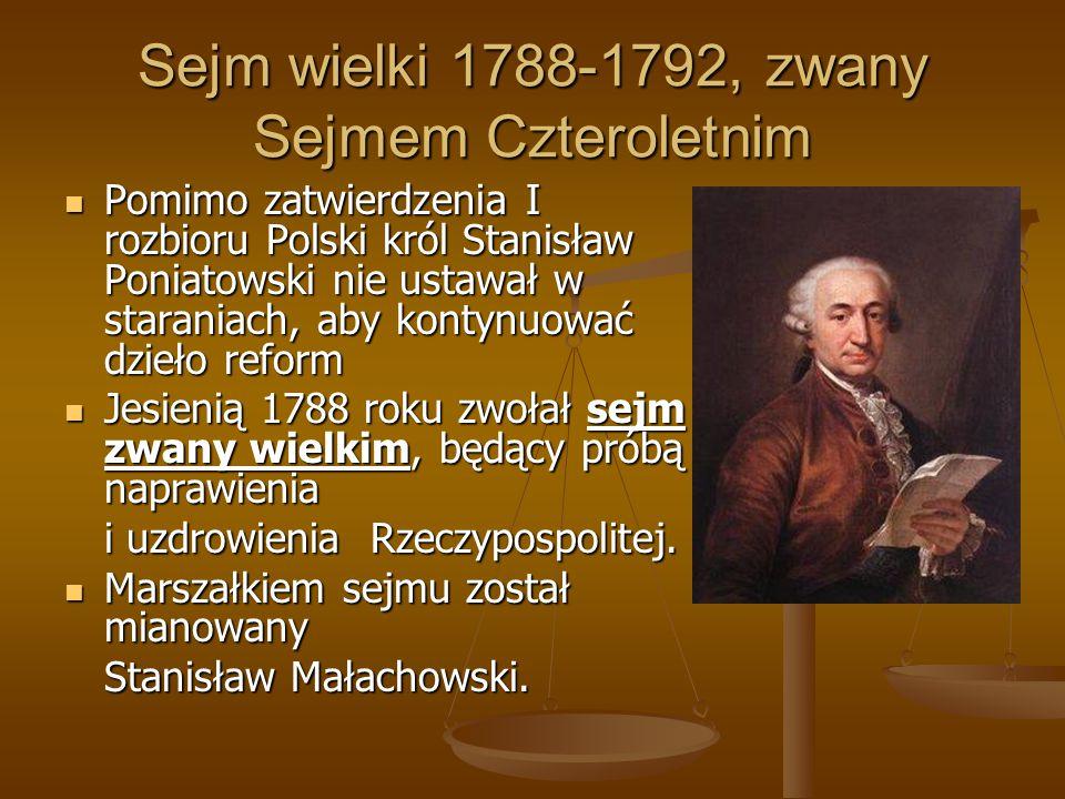 Sejm wielki 1788-1792, zwany Sejmem Czteroletnim