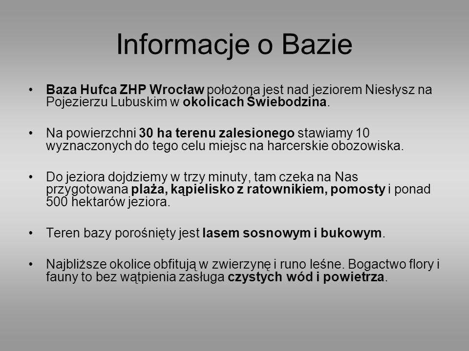 Informacje o Bazie Baza Hufca ZHP Wrocław położona jest nad jeziorem Niesłysz na Pojezierzu Lubuskim w okolicach Świebodzina.