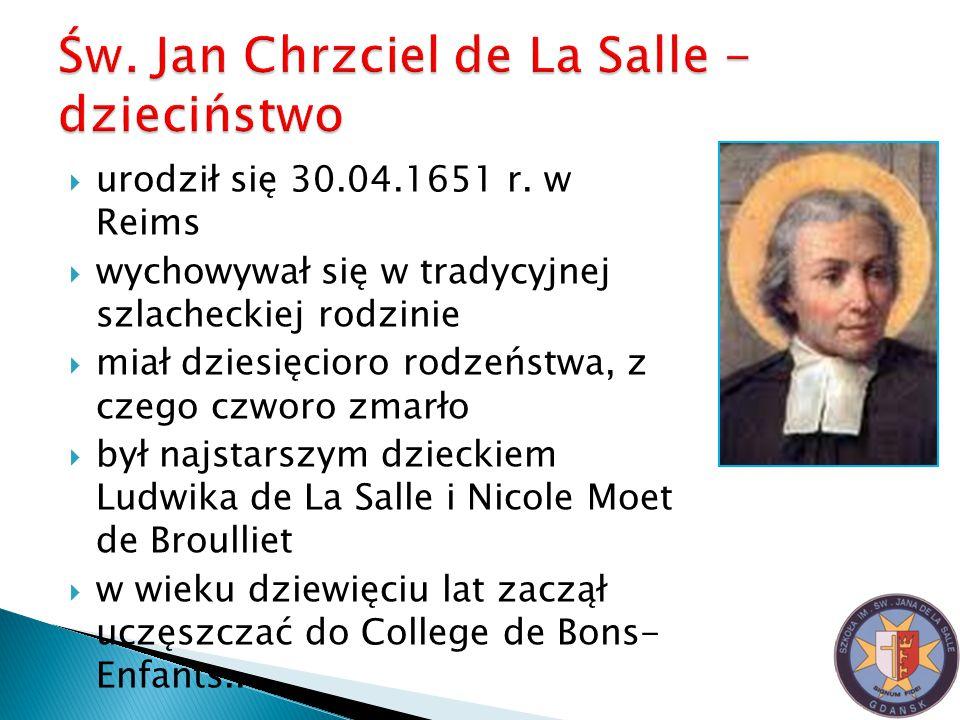 Św. Jan Chrzciel de La Salle - dzieciństwo
