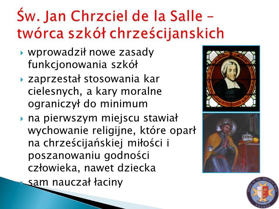 Św. Jan Chrzciel de la Salle – twórca szkół chrześcijanskich