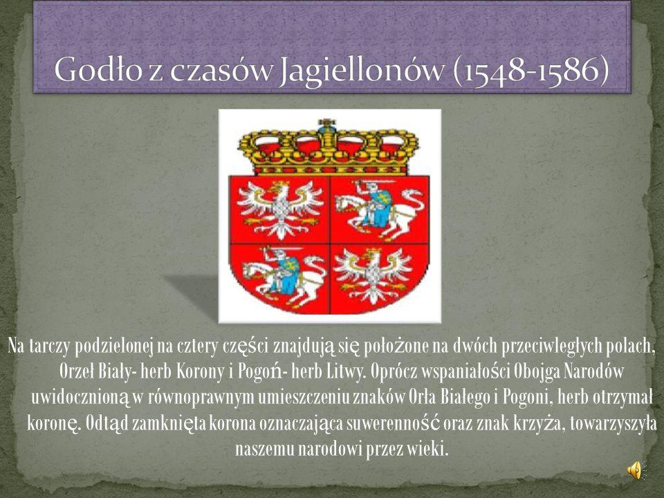 Godło z czasów Jagiellonów (1548-1586)