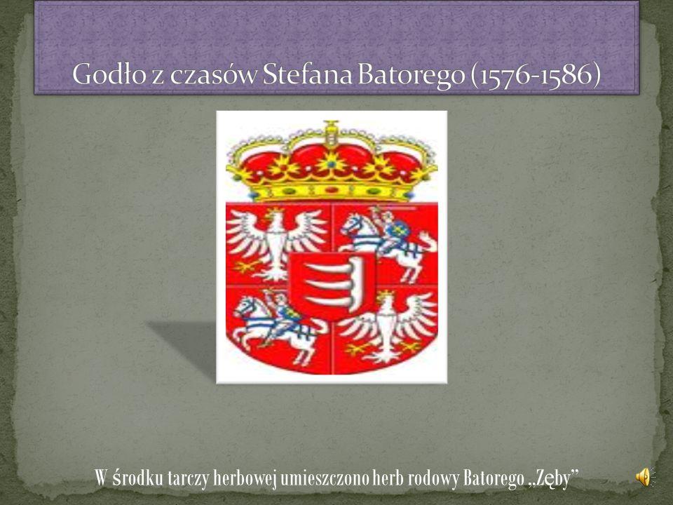 Godło z czasów Stefana Batorego (1576-1586)