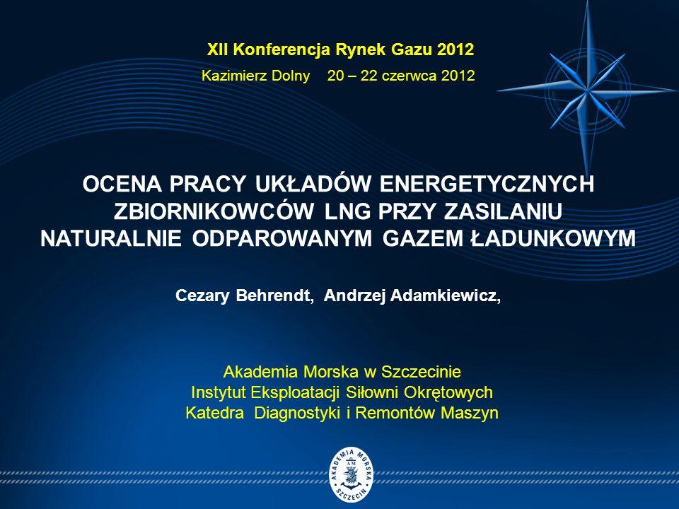 OCENA PRACY UKŁADÓW ENERGETYCZNYCH ZBIORNIKOWCÓW LNG PRZY ZASILANIU