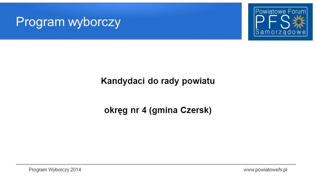 Kandydaci do rady powiatu okręg nr 4 (gmina Czersk)