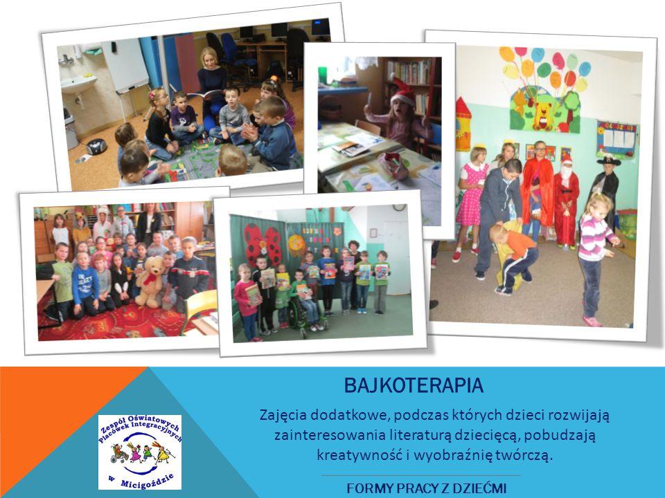 BAJKOTERAPIA Zajęcia dodatkowe, podczas których dzieci rozwijają zainteresowania literaturą dziecięcą, pobudzają kreatywność i wyobraźnię twórczą.