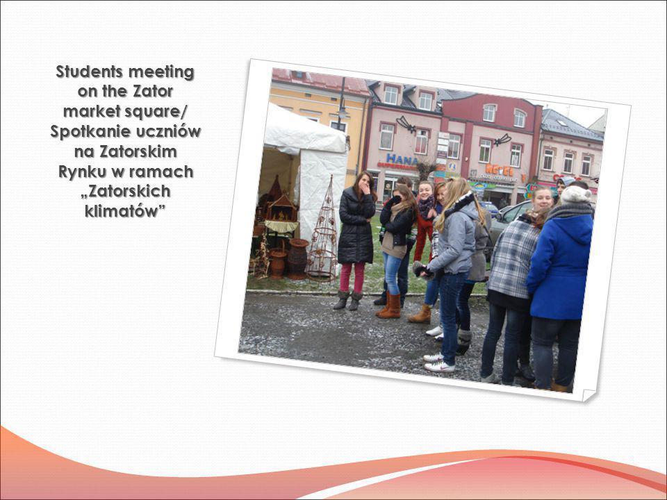 """Students meeting on the Zator market square/ Spotkanie uczniów na Zatorskim Rynku w ramach """"Zatorskich klimatów"""